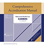 img - for 2016 Comprehensive Accreditation Manual for Behavioral Health Care (CAMBHC) (Comprehensive Accreditation Manual for Behavioral Health Care (JCAHO)) book / textbook / text book
