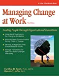 img - for By Cynthia Scott Crisp: Managing Change at Work, Third Edition: Leading People Through Organizational Transitions (Cr (4th Fourth Edition) [Paperback] book / textbook / text book