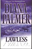 Lawless [LAWLESS] [Mass Market Paperback]