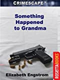 img - for Something Happened to Grandma (Crimescape) book / textbook / text book