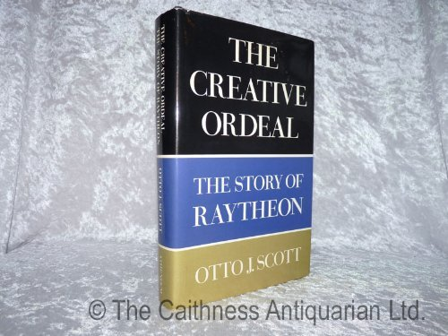 the-creative-ordeal-the-story-of-raytheon