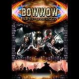 BOWWOW SUPER LIVE 2007 [DVD]