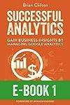 Successful Analytics ebook 1: Gain Bu...