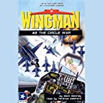 Wingman #2: The Circle War   Mack Maloney