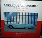 The American Automobile: A Centenary, 1893-1993 (185375014X) by G.N. Georgano