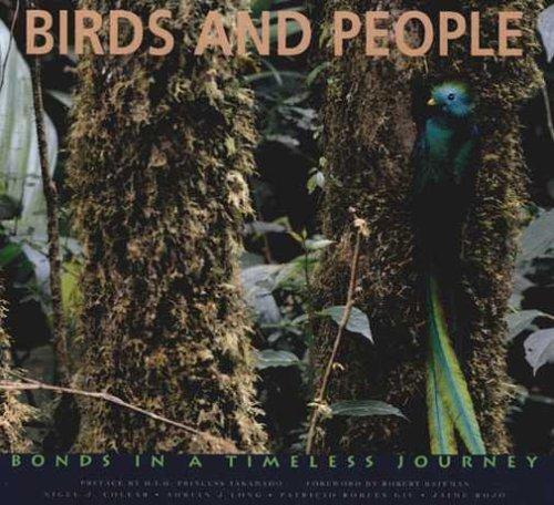 birds-and-people-bonds-in-a-timeless-journey-cemex-conservation-book-series-by-nigel-j-collar-et-al-
