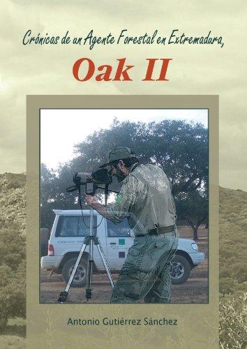 Crnicas-De-Un-Agente-Forestal-En-Extremadura-Oak-II