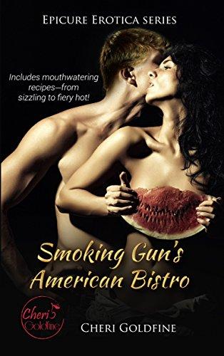 Smoking Gun's American Bistro (Epicure Erotica Book 1)