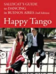 Happy Tango: Sallycat's Guide to Danc...