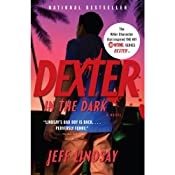 Dexter in the Dark: A Novel | Jeff Lindsay