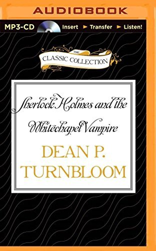 Sherlock Holmes and the Whitechapel Vampire by Dean P. Turnbloom (2015-05-05)