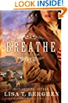 Breathe: A Novel (Homeward Trilogy Bo...