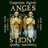 """""""Angels"""" -   Musique vocale du 12 au 17e siècles"""