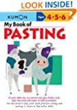 My Book Of Pasting (Kumon Workbooks)