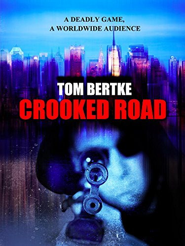 Crooked Road by Tom Bertke ebook deal