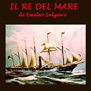 Il re del mare [The Sea King] Audiobook