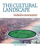 img - for The Cultural Landscape: An Introduction to Human Geography (10th Edition) book / textbook / text book