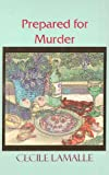 img - for Prepared for Murder (Beeler Large Print Mystery Series) book / textbook / text book