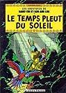 Les aventures de Saint-Tin et son ami Lou, Tome 19 : Temps pleut du soleil