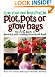 Grow Your Own Fruit and Veg in Plot,...