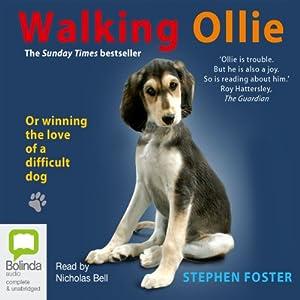 Walking Ollie | [Stephen Foster]