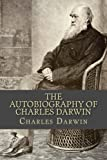img - for The Autobiography of Charles Darwin book / textbook / text book
