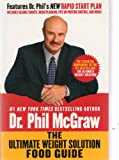 The Ultimate Weight Solution Food Guide (0739441809) by McGraw, Phillip C.