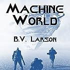 Machine World: Undying Mercenaries, Book 4 (       UNABRIDGED) by B. V. Larson Narrated by Mark Boyett