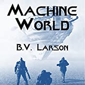 Machine World: Undying Mercenaries, Book 4 | [B. V. Larson]