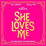She Loves Me (2016 Broadway Cast Reco...