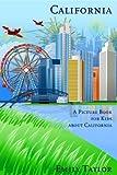 Children's Book About California: A Kids Picture Book about California With Photos and Fun Facts