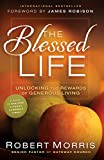 Blessed Life, The: Unlocking the Rewards of Generous Giving