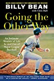 img - for Going the Other Way: An Intimate Memoir of Life In and Out of Major League Baseball book / textbook / text book