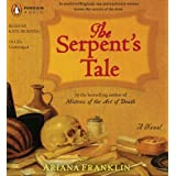 The Serpent's Tale (Mistress of the Art of Death) ~ Ariana Franklin