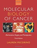 Lauren Pecorino Molecular Biology of Cancer: Mechanisms, Targets, and Therapeutics