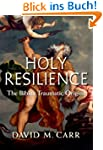 Holy Resilience: The Bible's Traumati...