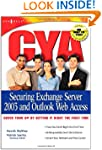 CYA Securing Exchange Server 2003: Co...