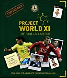 Project World XI the Football Match