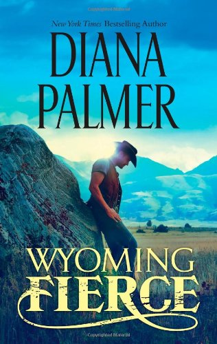 Wyoming Fierce (Hqn) by Diana Palmer