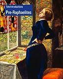 Pre-Raphaelites (Tate Introductions)