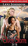 An Elven Storm 3:5 (An Elven Storm: Kindle Unlimited Serial (Elven Claimed Series -- BWWM Interracial Fantasy Paranormal Romance))