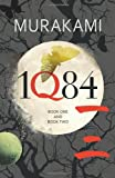Haruki Murakami 1Q84: Books 1 and 2