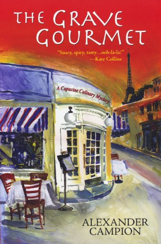 The Grave Gourmet (Capucine Culinary Mysteries)