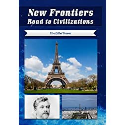 New Frontiers Road to Civilizations The Eiffel Tower