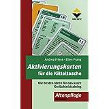 """Aktivierungskarten f�r die Kitteltasche: Die besten Ideen f�r das kurze Ged�chtnistrainingvon """"Andrea Friese"""""""