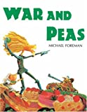 War and Peas (1842700839) by Foreman, Michael