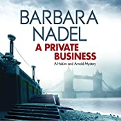 A Private Business: Hakim and Arnold, Book 1 | Barbara Nadel