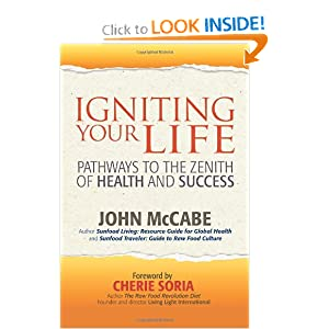 Igniting Your Life: Pathways to the Zenith of Health and Success ebook downloads