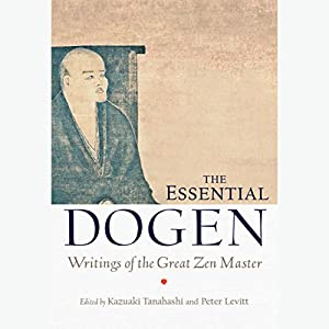 The Essential Dogen Audiobook