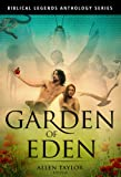 img - for Garden of Eden Anthology (Biblical Legends Anthologies Series Book 1) book / textbook / text book